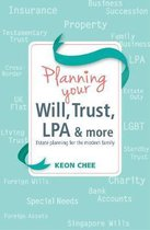 Planning Your Will, Trust, LPA & More