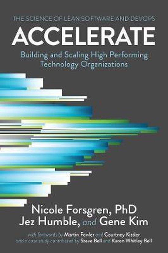 Boek cover Accelerate: The Science of Lean Software and Devops van Nicole Forsgren Phd (Paperback)