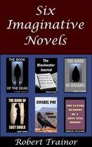 Six Imaginative Novels