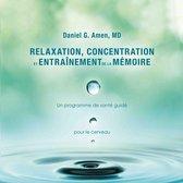 Omslag Relaxation, concentration et entrainement de la mémoire
