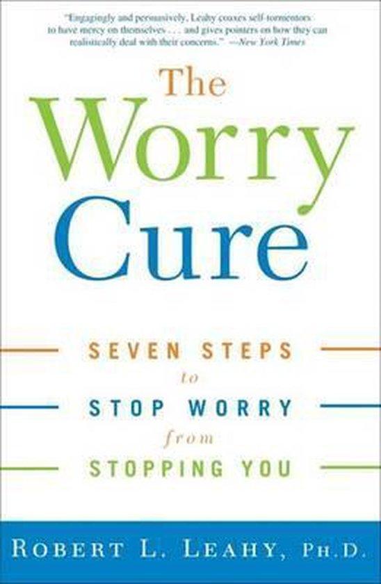 Boek cover The Worry Cure van Robert L. Leahy (Paperback)