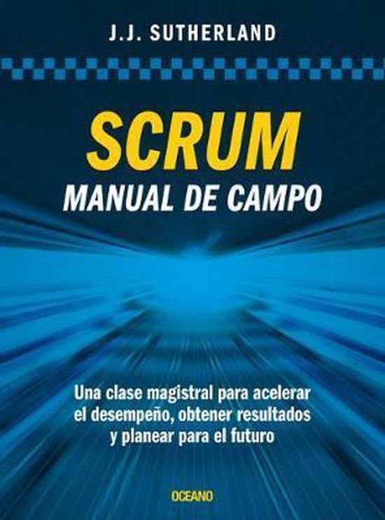 Boek cover Scrum. Manual de Campo. van Jeff Sutherland (Paperback)