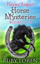 Hayley Argent Horse Mysteries: Books 1 - 4