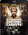A Prayer Before Dawn (Blu-ray)