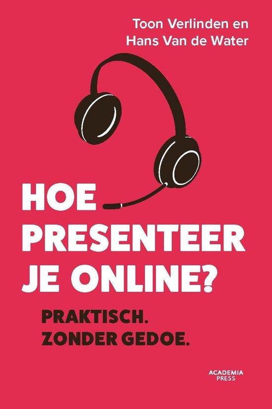 Boek cover Hoe presenteer je online van Toon Verlinden (Onbekend)