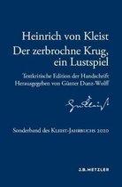 Heinrich Von Kleist: Der Zerbrochne Krug, Ein Lustspiel