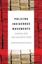 Policing Indigenous Movements - Dissent and the Security State
