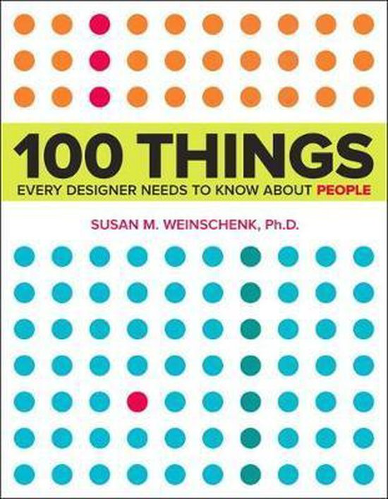 Boek cover 100 Things Every Designer Needs to Know About People van Susan Weinschenk