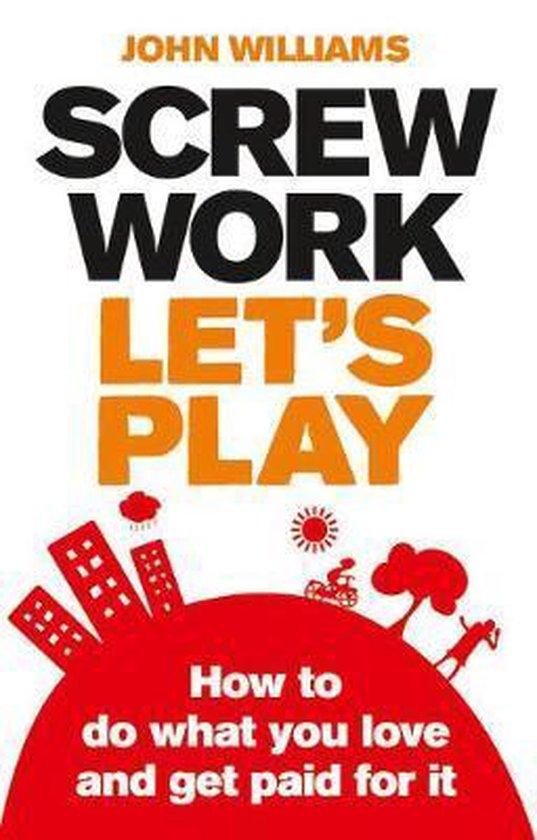 Screw Work, Let's Play