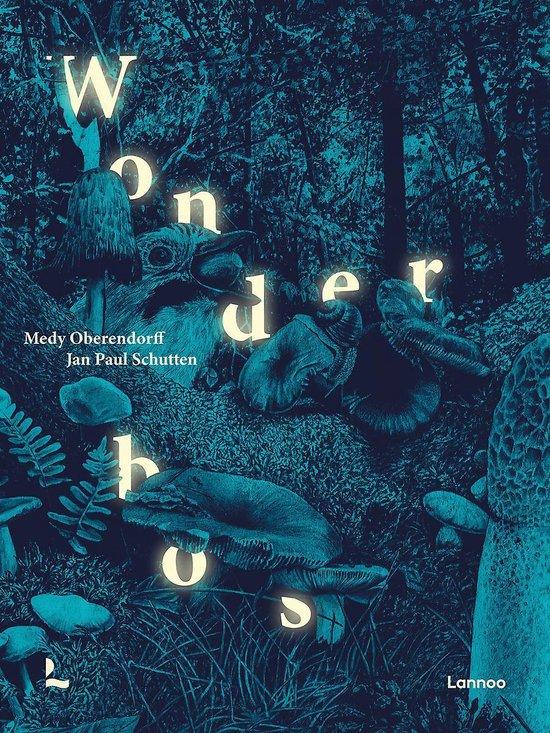 Boek cover Wonderbos van Jan Paul Schutten (Hardcover)