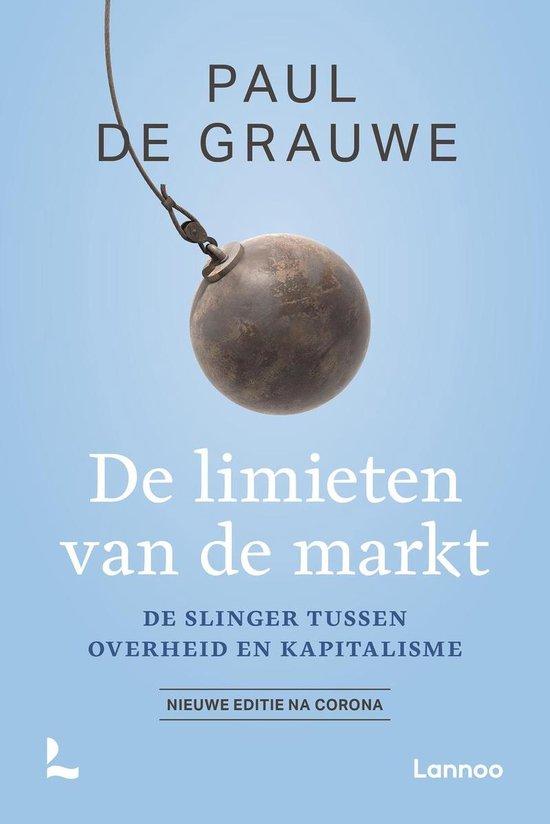 Boek cover De limieten van de markt van Paul De Grauwe (Onbekend)