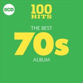 100 Hits - Best 70S Album