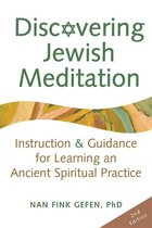 Boek cover Discovering Jewish Meditation, 2nd Edition: Instruction & Guidance for Learning an Ancient Spiritual Practice van Nan Fink Gefen