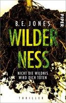 Boek cover Wilderness – Nicht die Wildnis wird dich töten van B. E. Jones