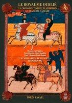 Capella Reial De Catalunya - Le Royaume Oublie, La Tragedie Cath