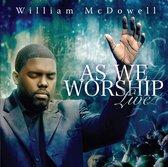 As We Worship - Live