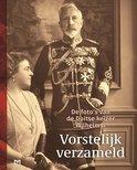 Vorstelijk verzameld. De foto's van de Duitse keizer Wilhelm II