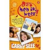 Boek cover Dat heb ik weer! 2: Het geheim van Puck, troubles met mijn vader en desperate verliefd op de verkeerde van Carry Slee