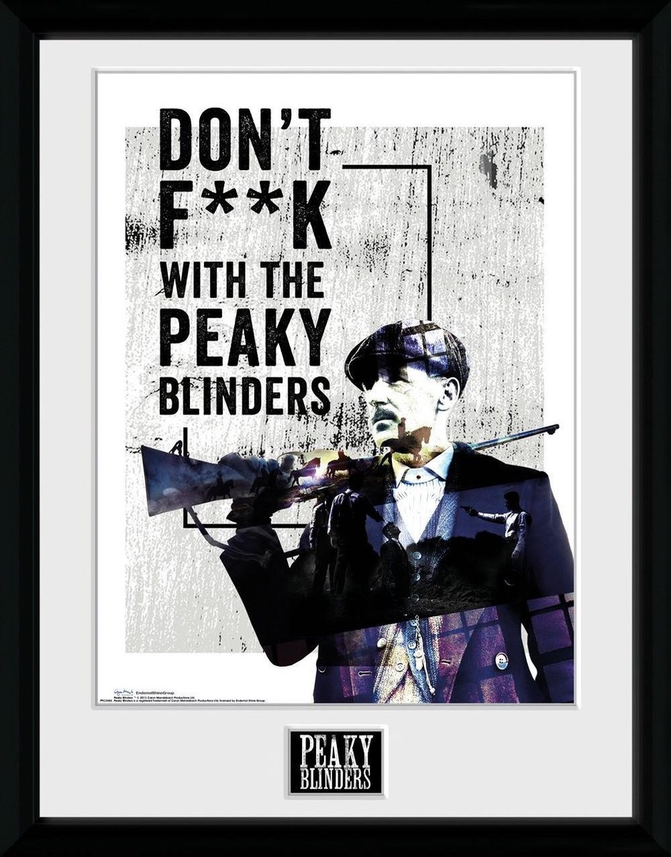 Peaky Blinders: Don't F**k With Collector Print