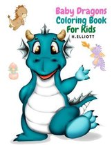 Baby Dragons Coloring Book For Kids