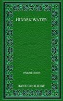 Hidden Water - Original Edition