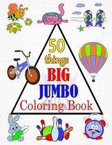 50 things BIG & JUMBO Coloring Book