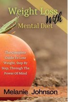 Weight Loss with Mental Diet