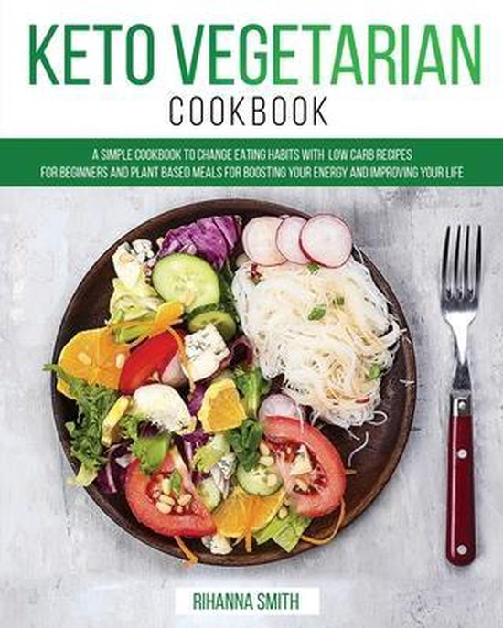 Boek cover Keto Vegetarian Cookbook van Rihanna Smith (Paperback)