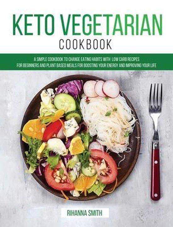 Boek cover Keto Vegetarian Cookbook van Rihanna Smith (Hardcover)