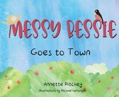 Messy Bessie Goes to Town