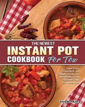 The Newest Instant Pot Cookbook for Two