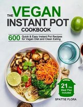 The Vegan Instant Pot Cookbook