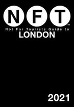 Not for Tourists Guide to London 2021