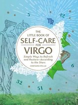 The Little Book of Self-Care for Virgo