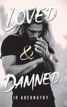 Loved & Damned