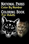 National Parks Color By Number Coloring Book For Adults