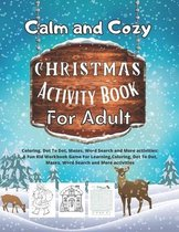 Calm and Cozy Christmas Activity book For Adult