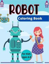ROBOT Coloring Book For Kids Ages 6-8