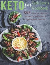 Keto For Carb Love's Cookbook