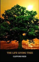 The Life Giving Tree