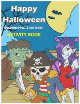 Happy Halloween Coloring Pages & Dot To Dot Activity Book