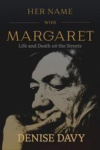 Her Name Was Margaret
