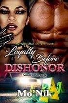Loyalty Before Dishonor