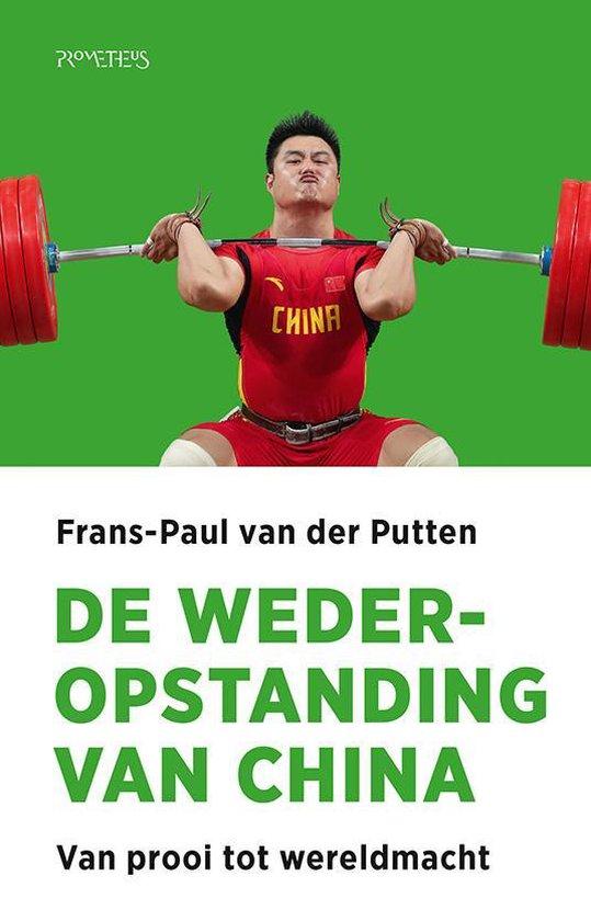 Boek cover De wederopstanding van China van Frans-Paul van der Putten (Paperback)