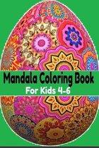 Mandala Coloring Book For Kids 4-6