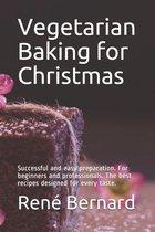 Vegetarian Baking for Christmas