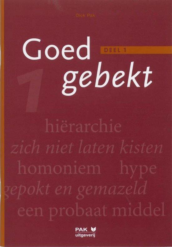 Boek cover Goed gebekt 1 van D. Pak (Paperback)