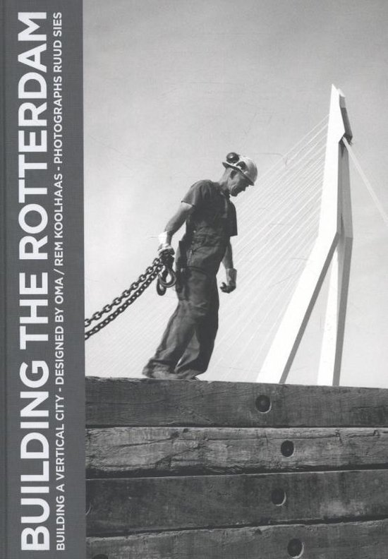 Building The Rotterdam (Nl)