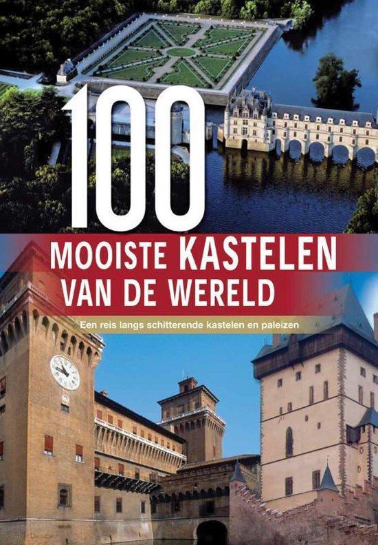 Cover van het boek '100 Mooiste kastelen van de wereld' van Hannah Brooks-Motl en Marc Hakim