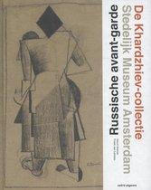 De Khardzhiev-collectie. Russische avant-garde Stedelijk museum Amsterdam